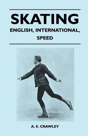 Skating - English, International, Speed