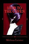 Heir to the Coven: Natasha Carmichael: Book One