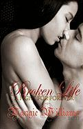 Broken Life - A Fight for Forever - Book 1