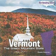 Vermont: The Green Mountain State