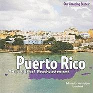 Puerto Rico: The Isle of Enchantment