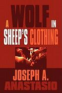 A Wolf in Sheep's Clothing