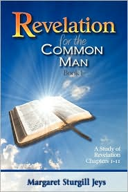 Revelation for the Common Man: Book 1