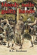 Bloody Nails Guilty Hands