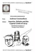 America, Britain and the Cyprus Crisis of 1974: Calculated Conspiracy or Foreign Policy Failure?