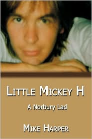 Little Mickey H: A Norbury Lad