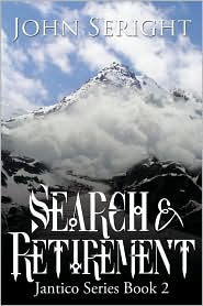 Search and Retirement: Jantico Series Book 2