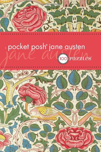 Pocket Posh Jane Austen: 100 Puzzles & Quizzes - The Puzzle Society