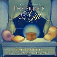 The Prince & the Gift: A Tale of True Beauty