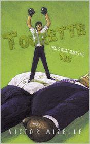 Tourette: That's What Makes Me Tic