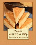 Mama's Country Cooking