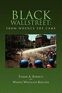 Black Wallstreet: From Whence She Came