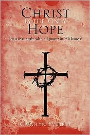 Christ Is the Only Hope