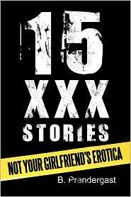 15 XXX Stories: Not Your Girlfriend's Erotica