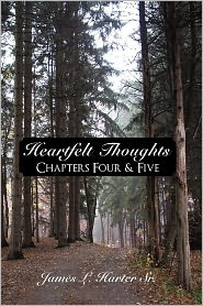 Heartfelt Thoughts: Chapters Four & Five