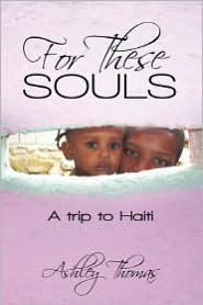 For These Souls: A Trip to Haiti