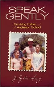Speak Gently: Surviving Father and the Anderson School