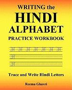 Writing the Hindi Alphabet Practice Workbook