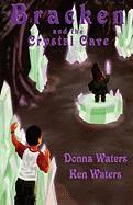 The Gnome Chronicles: Bracken and the Crystal Cave