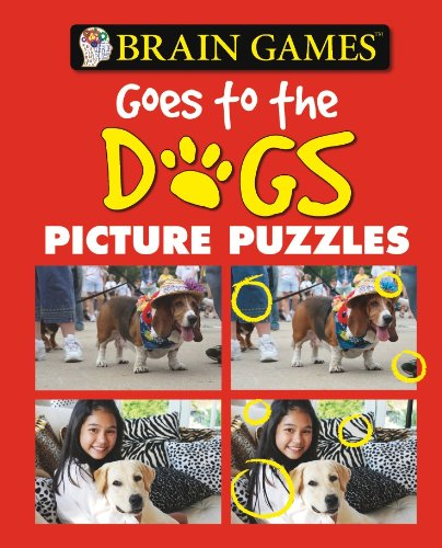 Brain Games Picture Puzzles: Brain Games Goes to the Dogs (Brain Games (Numbered)) - Editors of Publications International Ltd.