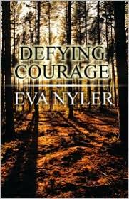 Defying Courage