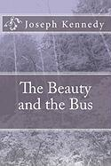 The Beauty and the Bus