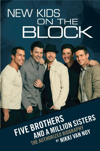 New Kids on the Block: Five Brothers and a Million Sisters - Nikki Van Noy