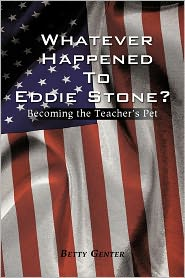 Whatever Happened to Eddie Stone?: Becoming the Teacher's Pet