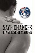 Save Changes: A Fact Based Fictional History