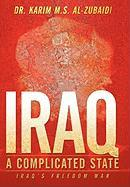 Iraq a Complicated State: Iraq's Freedom War