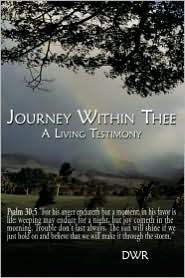 Journey Within Thee: A Living Testimony