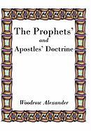 The Prophets' and Apostles' Doctrine