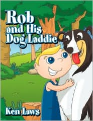 Rob and His Dog Laddie