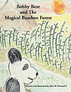 Bobby Bear and the Magical Bamboo Forest
