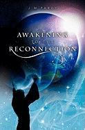 Awakening to the Reconnection