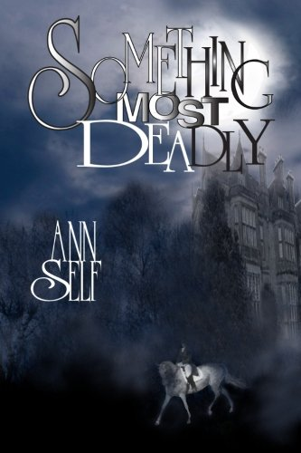 Something Most Deadly (The Jane Husted Series) - Ann Self