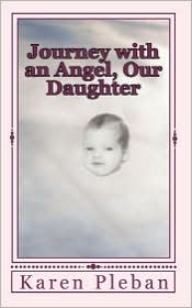 Journey with an Angel, Our Daughter