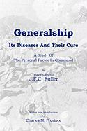 Generalship: Its Diseases and Their Cure
