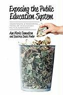 Exposing the Public Education System