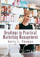 Readings in Practical Marketing Management