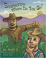 Scarecrow, Where Do You Go?