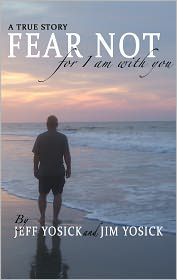 A True Story Fear Not for I Am with You