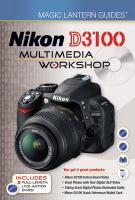 Nikon D3100 Multimedia Workshop (Magic Lantern Guides)