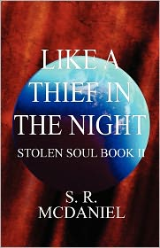 Like a Thief in the Night: Stolen Soul Book II