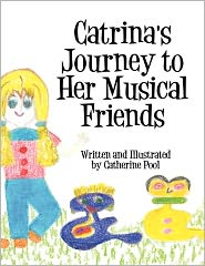 Catrina's Journey to Her Musical Friends