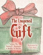The Unopened Gift