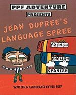 Ppf Adventure Presents Jean Dupree's Language Spree