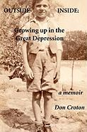 Outside/Inside: Growing Up in the Great Depression