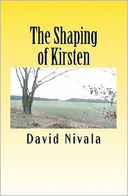 The Shaping of Kirsten