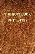 The Holy Book of Destiny